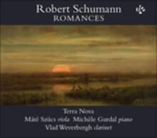 Romances - CD Audio di Robert Schumann