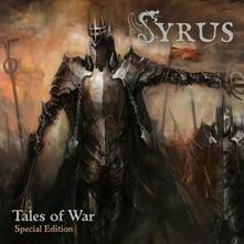 Tales of War - CD Audio di Syrus