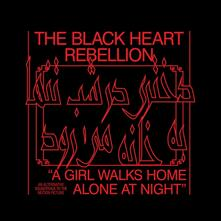A Girl Walks Home Alone at Night - CD Audio di Black Heart Rebellion