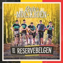 De Reservebelgen - CD Audio di Pater Moeskroen