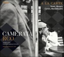 A la carte - CD Audio di Camerata RCO
