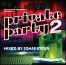 Private Party vol.2 - CD Audio di Jonas Steur