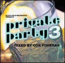 Private Party 3 - CD Audio di Cor Fijneman
