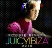 Juicy Ibiza 2010 - CD Audio di Robbie Rivera