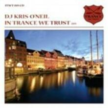 In Trance We Trust 019 (Mixed by Kris O'Neil) - CD Audio