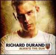Always the Sun - CD Audio di Richard Durand