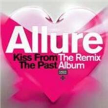 Kiss from the Past. The Remix Album - CD Audio di Allure