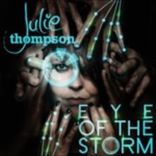 Eye of the Storm - CD Audio di Julie Thompson