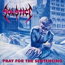 Pray for the Sentencing - CD Audio di Solstice