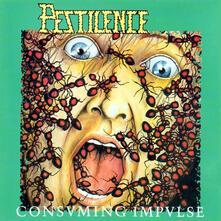 Consuming Impulse (Expanded Edition) - CD Audio di Pestilence