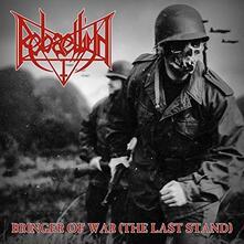 Bringer of War (The Last Stand) - CD Audio di Rebaelliun