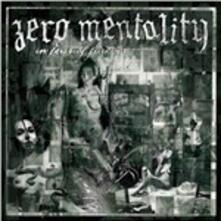 In Fear of Forever - CD Audio di Zero Mentality