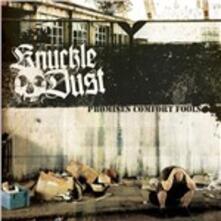 Promises Comfort Fools - CD Audio di Knuckledust