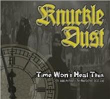 Time Won't Heal This - CD Audio di Knuckledust