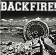 My Broken World - CD Audio di Backfire!