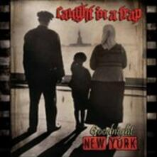 Goodnight New York - CD Audio di Caught in a Trap
