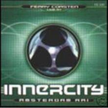 Live at Innercity Amsterdam - CD Audio di Ferry Corsten