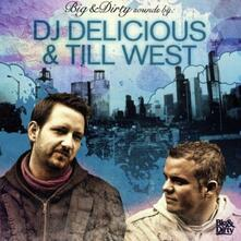 Dj Delicious & Till Present Big and Dirty Sounds - CD Audio