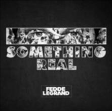 Something Real - CD Audio di Fedde Le Grand