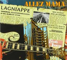 Lagniappe - CD Audio di Allez Mama