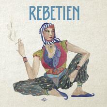 Rebetien - CD Audio di Rebetien