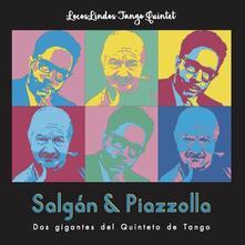 Salgan & Piazzolla - CD Audio di Locoslindos Tango Quintet
