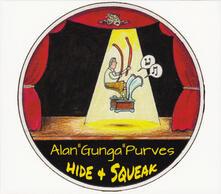 Hide & Squeak - CD Audio di Alan Purves