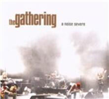 A Noise Severe - CD Audio di Gathering
