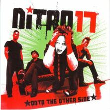 Onto the Other Side - CD Audio di Nitro 17