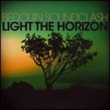 Light the Horizon - CD Audio di Bedouin Soundclash