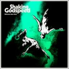 Welcome Back Wolf - CD Audio di Shaking Godspeed