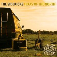 Texas of the North - CD Audio di Sidekicks