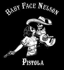 Pistola - CD Audio di Baby Face Nelson