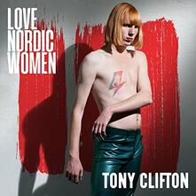 Love Nordic Women - CD Audio di Tony Clifton