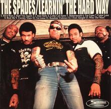 Learnin' the Hard Way - CD Audio di Spades