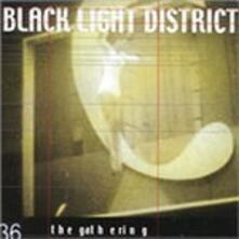 Black Light District - CD Audio di Gathering