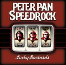 Lucky Bastards - CD Audio di Peter Pan Speedrock