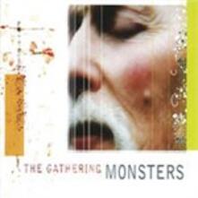 Monsters - CD Audio di Gathering