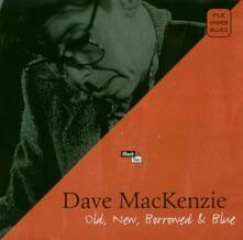 Old, New, Borrowed & Blue - CD Audio di Dave McKenzie