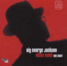 Big Shot - CD Audio di Big George Jackson (Blues Band)