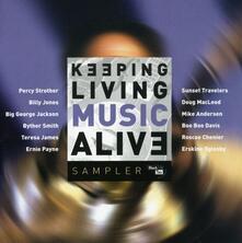 Keeping Living Music Aliv - CD Audio