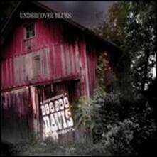 Undercover Blues - CD Audio di Booboo Davis
