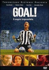 Copertina  Goal! [DVD] : il sogno impossibile