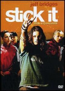 Stick It. Sfida e conquista di Jessica Bendinger - DVD