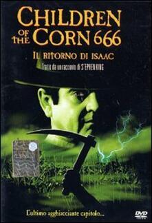 Children of the Corn 666. Il ritorno di Isaac di Kari Skogland - DVD