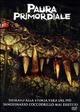 Cover Dvd DVD Paura primordiale