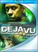Cover Dvd DVD Déjà vu - Corsa contro il tempo