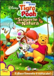 I miei amici Tigro e Pooh. Le scoperte della natura - DVD