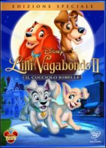 Film Lilli e il Vagabondo 2. Il cucciolo ribelle Darrell Rooney Jeannine Roussel
