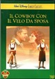 Cover Dvd Il cowboy con il velo da sposa